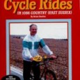 Millennium Cycle Rides by Brian Smailes   Price : £3.00 […]