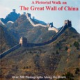 A Pictorial Walk on The Great Wall of China by […]