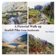 A Pictorial Walk up Scafell Pike from Seathwaite by Brian […]