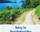 Walking The West Highland Way by Brian Smailes Price :...